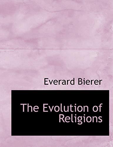 Bierer, E: Evolution of Religions