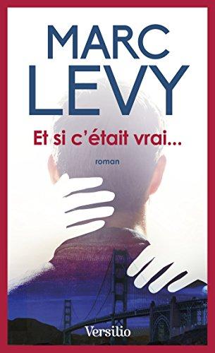 Et si c'était vrai... (Best-sellers) (French Edition)
