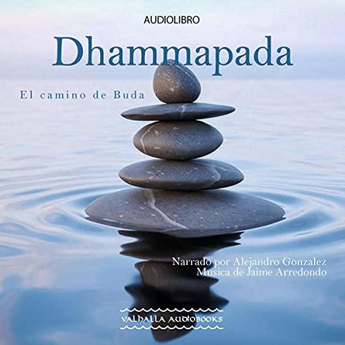Dhammapada (Spanish Edition) Audiobook By Buda cover art