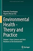 Environmental Health - Theory and Practice: Volume 1: Basic Sciences and their Relations to the Environment
