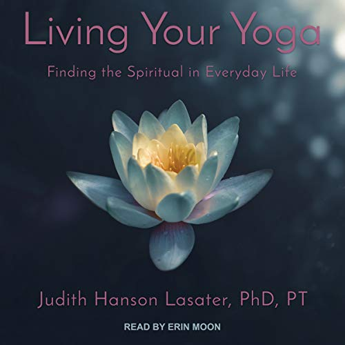 Living Your Yoga audiobook cover art