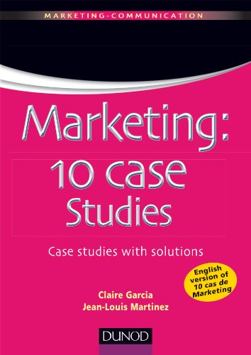 Marketing : 10 case studies