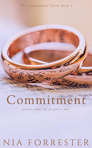 Commitment (The 'Commitment' Series Book 1)