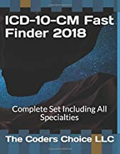 ICD-10-CM Fast Finder 2018: Complete Set Including All Specialties