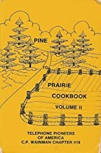 Pine To Prairie Cookbook, Volume II