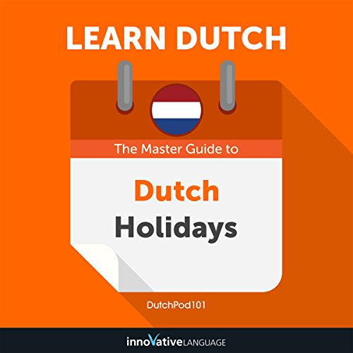 Learn Dutch: The Master Guide to Dutch Holidays for Beginners cover art