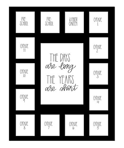 Hope Woodworking School Days Picture Mat with Multiple Openings – School Years Photo Collage – The Days are Long Picture Mat - No Frame- 2 Pre-School & Kindergarten to 12th Grade, Black
