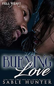 Burning Love: Hell Yeah! by [Sable Hunter, The Hell Yeah! Series]