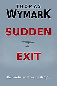 Sudden Exit by [Thomas Wymark]