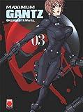 Maximum Gantz - Numero 3