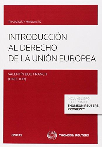 Introducción Al Derecho De La Unión Europea (Tratados y Manuales de Derecho)
