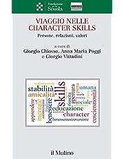Viaggio nelle character skills. Persone, relazioni, valori