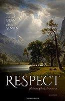Respect: Philosophical Essays