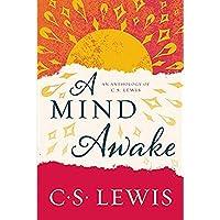 A Mind Awake: An Anthology of C. S. Lewis【洋書】 [並行輸入品]