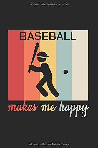 BASEBALL MAKES ME HAPPY: Schlagball Notizbuch A5 Dotted I 6x9 Schreibheft für Notizen und Ideen I Tagebuch Journal 120 Seiten Baseballspiel