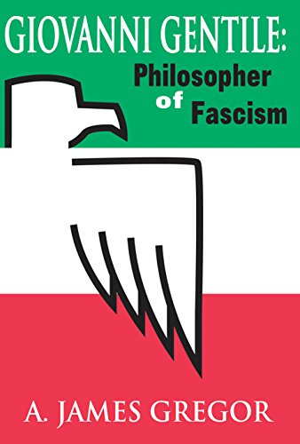 Giovanni Gentile: Philosopher of Fascism (English Edition)