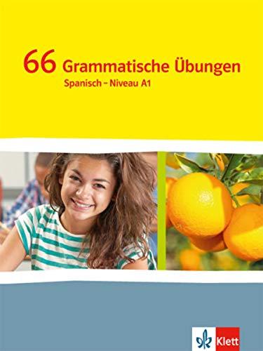 ¡Vamos! ¡Adelante! 1: 66 Grammatische Übungen 1. Lernjahr (¡Vamos! ¡Adelante! Spanisch als 2. Fremdsprache. Ausgabe ab 2014)