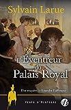 L'éventreur du Palais-Royal : Une enquête de Leéandre Lafforgue
