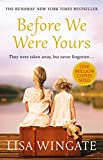 BEFORE WE WERE YOURS (182 POCHE)