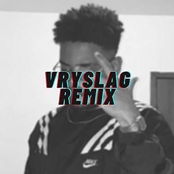 Vryslag (Remix)