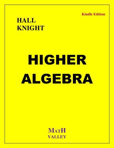 Higher Algebra (English Edition)