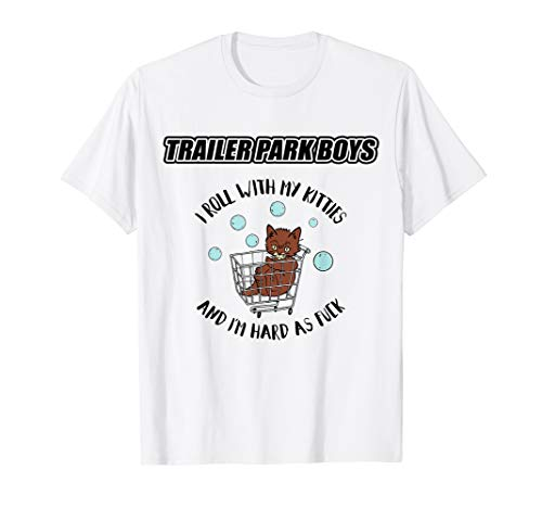 Trailer Park Boys- Rolling With My Kitties - Official Merch T-Shirt