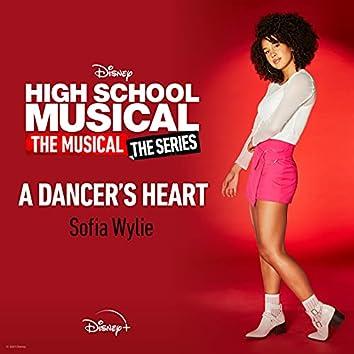 "A Dancer's Heart (From ""High School Musical: The Musical: The Series (Season 2)"")"