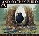 And So They Build by Bert Kitchen (1993-09-01) - Bert Kitchen