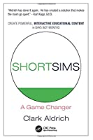 Short Sims: A Game Changer