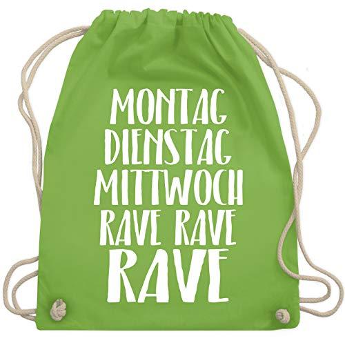 Shirtracer Festival Turnbeutel - Montag, Dienstag, Mittwoch RAVE RAVE RAVE - Unisize - Hellgrün - raver turnbeutel - WM110 - Turnbeutel und Stoffbeutel aus Baumwolle