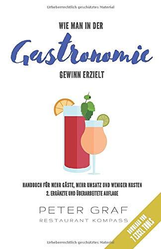 Wie man in der Gastronomie Gewinn erzielt – Handbuch für mehr Gäste, mehr Umsatz und weniger Kosten – Download von 7 Excel Tools: 2. ergänzte und überarbeitete Auflage