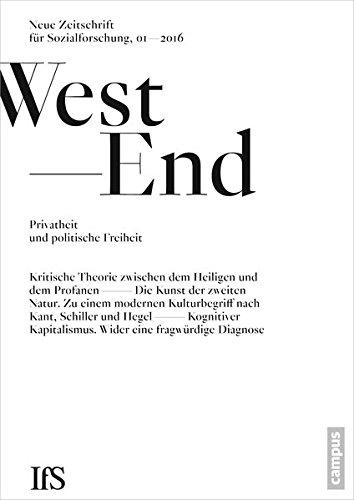 WestEnd 2016/1: Privatheit und politische Freiheit: Neue Zeitschrift für Sozialforschung
