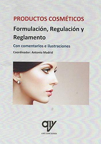 Regulación y reglamento de los productos cosméticos