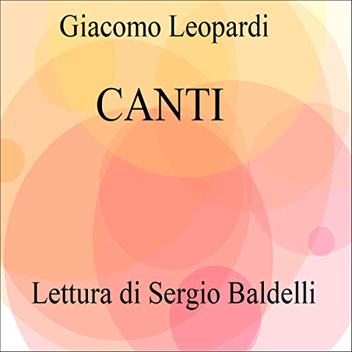 Canti Audiobook By Giacomo Leopardi cover art