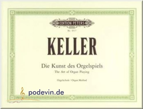 Die Kunst des Orgelspiels - Orgelnoten [Musiknoten]