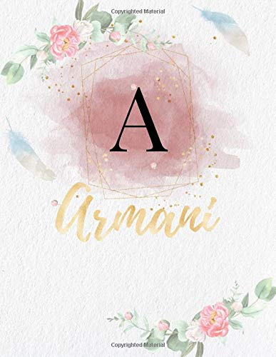 Armani: Personalized Writing Journal / Notebook for Girls and Women, Watercolor Floral Monogram Initials Names Notebook, Journals to Write with 120 ... Name Cover Design) (Armani Book, Band 1)
