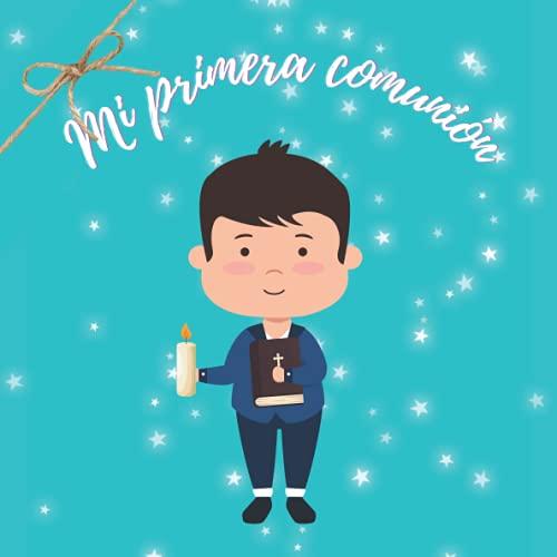 Mi primera comunion niño: Libro de firmas y recuerdos de invitados de comunión personalizado y original para niño - Regalo o detalle para comunion de niño. Español.