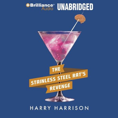 The Stainless Steel Rat's Revenge     Stainless Steel Rat, Book 2              By:                                                                                                                                 Harry Harrison                               Narrated by:                                                                                                                                 Phil Gigante                      Length: 5 hrs and 32 mins     88 ratings     Overall 4.7