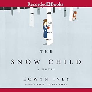 The Snow Child                   By:                                                                                                                                 Eowyn Ivey                               Narrated by:                                                                                                                                 Debra Monk                      Length: 10 hrs and 51 mins     3,792 ratings     Overall 4.1