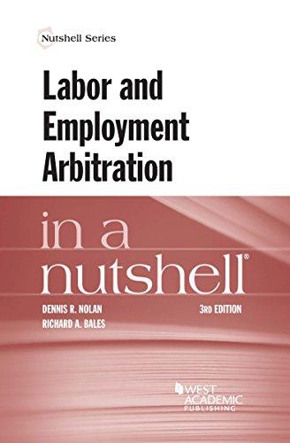 Labor and Employment Arbitration in a Nutshell (Nutshells)