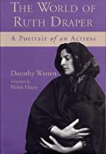 The World of Ruth Draper: A Portrait of an Actress