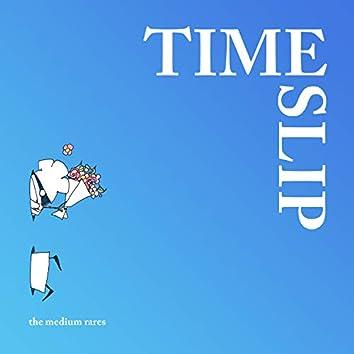 Timeslip 타임슬립