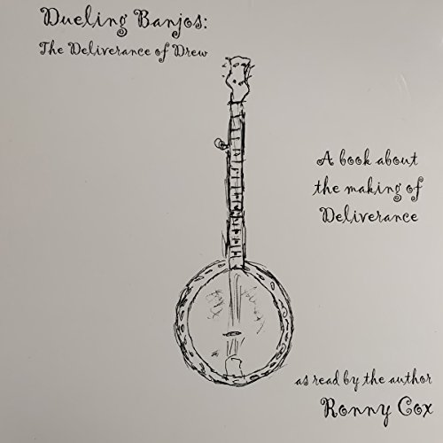 Dueling Banjos: The Deliverance of Drew audiobook cover art
