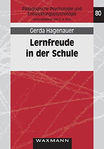 Lernfreude in der Schule (Pädagogische Psychologie und Entwicklungspsychologie)