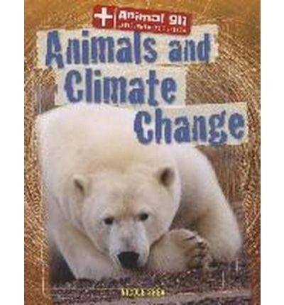 [(Animals and Climate Change )] [Author: Nicole Shea] [Aug-2013]