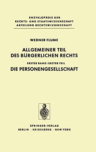 Allgemeiner Teil des Bürgerlichen Rechts: Erster Teil Die Personengesellschaft (Enzyklopädie der Rechts- und Staatswissenschaft)