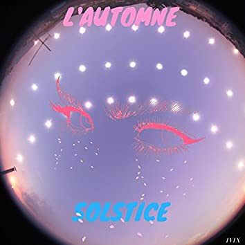L' Automne Solstice (feat. Ruci & BRUHNICE)