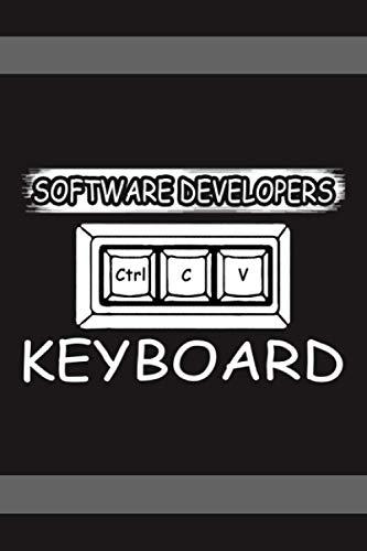 SoftWare Developer Keyboard: Software developer Notebook pefect gift