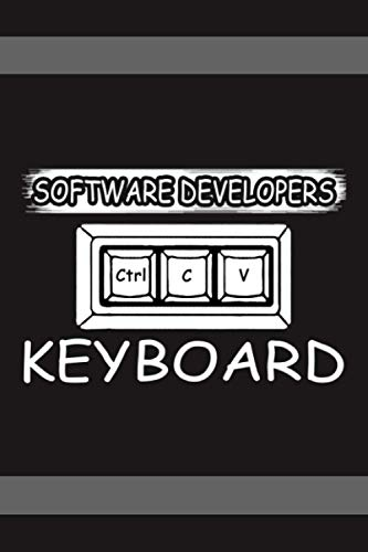 SoftWare Developer Keyboard: Software developer Notebook pefect gift