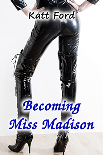 Becoming Miss Madison (Owning The Boss Book 10) (English Edition)